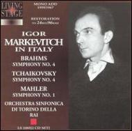 チャイコフスキー:交響曲第4番、ブラームス:交響曲第4番、マーラー:『巨人』 マルケヴィチ&トリノRAI管 1959-67年
