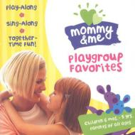Mommy & Me -Playground Favorites