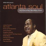 William Bell Presents Atlanta Soul -the Peachtree Records Story