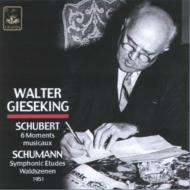 Symphonic Etudes, Waldszenen / Moments Musicaux: Gieseking