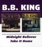 Midnight Believer / Take It Home