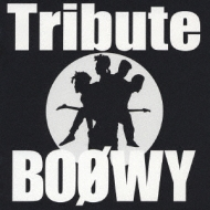 Boowy Tribute 【Copy Control CD】