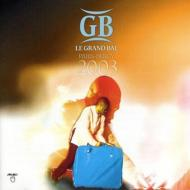 Le Grand Bal A Bercy 2003