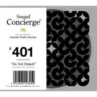 Sound Concierge: #401 Do Not Disturb