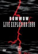 BOWWOW LIVE EXPLOSION 1999
