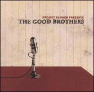 Project Blowed Presents The Good Brothers