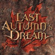Last Autumn`s Dream