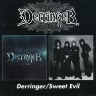 Derringer / Sweet Evil