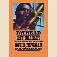 Fathead -Ray Charles Presentsdavid Newman (Remastered)