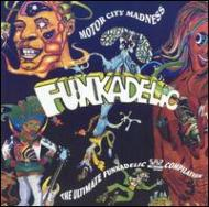 Motor City Madness: The Ultimate Funkadelic Compilation