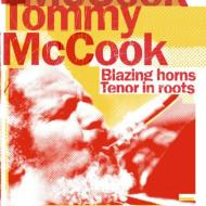 Blazing Horns / Tenor In Roots