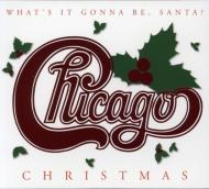 Chicago Christmas -What's Itgonna Be Santa