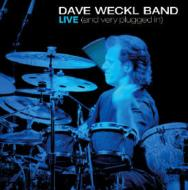 Dave Weckl Band Live (And Veryplugged In)