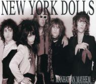 Manhattan Mayhem -History Ofthe New York Dolls