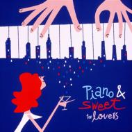 Piano & Sweet For Lovers
