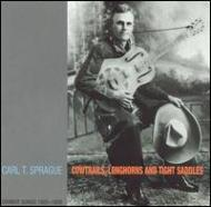 Cowtrails Longhorns And Tightsaddles -Cowboy Songs 1925-1929
