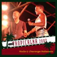 Club Tropicalna 2003