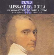 ローラ:ヴァイオリンとヴィオラのための3つのデュオ・コンチェルタンテ/ロリャーノ(ヴァイオリン)、サンツォ(ヴィオラ)