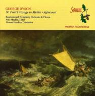 St Paul's Voyage To Melita, Agincourt, Nocturne: Handley, Willcocks(Cond)