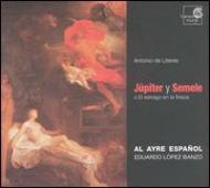 Jupiter Y Semele: Banzo / Al Ayreespanol, Almajano, Casariego, Cardoso, Etc