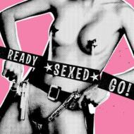 Ready Sexed Go