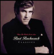 What The World Needs Now: Burtbacharach Classics