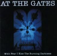 With Fear I Kiss The Burning Darkness (Remastered)