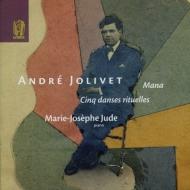 Danses Rituelles, Mana: Marie-josephe Jude(P)