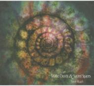 Mystic Chords & Sacred Spaces