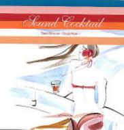 Sound Cocktail Taro Hakase〜Selection〜