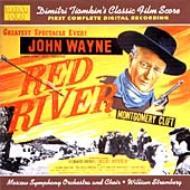 映画音楽「赤い河」(ジョン・モーガンによる復元スコア) ストロンバーク/モスクワ交響&合唱団