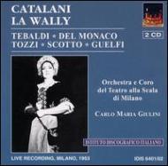 La Wally: Giulini / Teatro Alla Scala, Tebaldi, Del Monaco, Guelfi, Etc(1953)