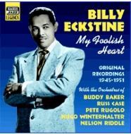 My Foolish Heart -Original Recordings 1945-1951