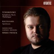 チャイコフスキー:交響曲第6番『悲愴』、ラウタヴァーラ:アポテオシス ミッコ・フランク&スウェーデン放送交響楽団