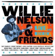 Willie Nelson & Friends -Live & Kickin'