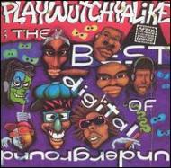 Best Of -Playwutchyalike