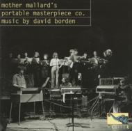 Mother Nallards Portable Masterpiece Co Music By David Borden