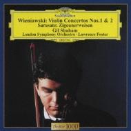 ヴィエニャフスキ:ヴァイオリン協奏曲集、サラサーテ:ツィゴイネルワイゼン ギル・シャハム