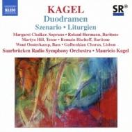 デュオドラメン、シナリオ、他 カーゲル&ザールブリュッケン放送交響楽団