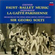 グノー:《ファウスト》バレエ音楽/オッフェンバック:パリの喜び サー・ゲオルグ・ショルティ