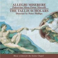 ミゼレーレ、他 フィリップス&タリス・スコラーズ(2005)