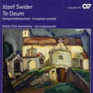 テ・デウム、宗教的合唱曲集 ウカシェフスキ&ポーランド室内合唱団