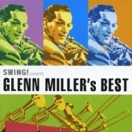 Swing Presents Glenn Miller Best