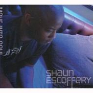 Shaun Escoffery / Move Into Soul