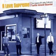 Love Supreme -The Legacy Of John Coltrane