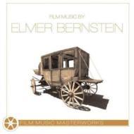 Film Music Masterworks: Elmer Bernstein