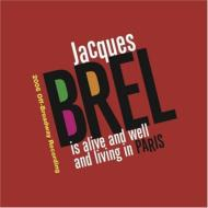 Jacques Brel Is Alive & Well & Living In Paris
