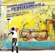 Various/Brazilian Classics: 7: What's Happening In Pernambuco