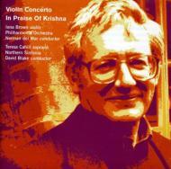 Violin Concerto: I.brown(Vn)Del Mar / Po +in Praise Of Krishna