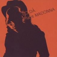 Plays Madonna